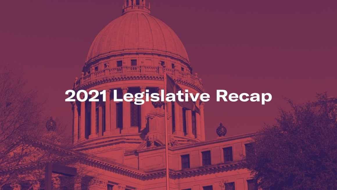 2021 legislative recap
