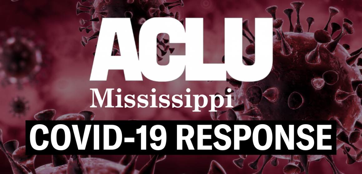 ACLU of Mississippi COVID-19 Response