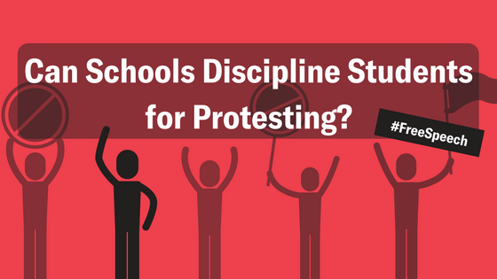 Can Schools Discipline Students for Protesting?