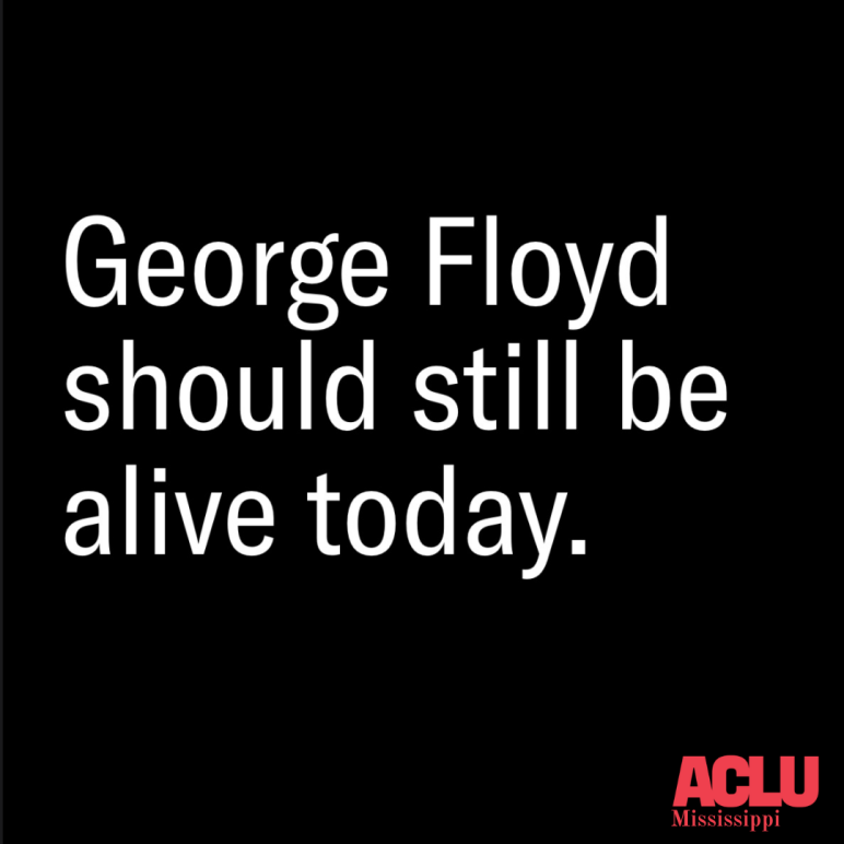 George Floyd should be alive
